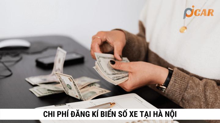 Chi phí đăng kí biến số xe tại Hà Nội