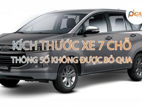 Lực chọn kích thước xe 7 chỗ phù hợp với bạn