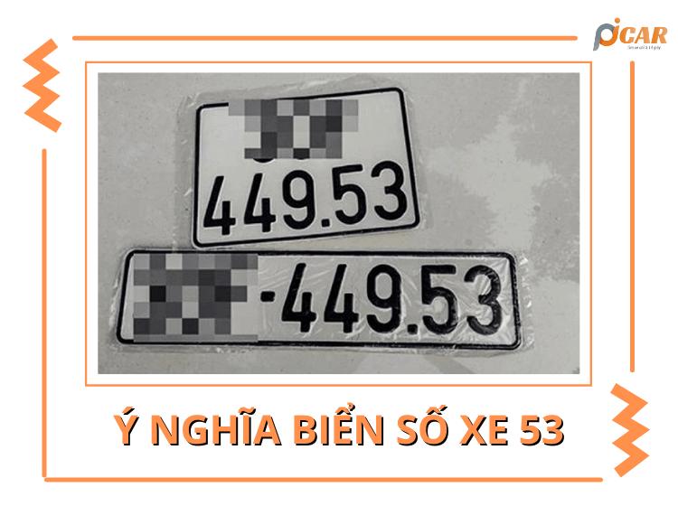 Biển số xe 53 có ý nghĩa gì? 49 53 là gì và có THỰC SỰ XẤU?