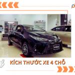 Kích thước xe 4 chỗ【Vios, Kia Moring, Camry, Hyundai i10...】